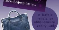 Bags// Per Natale regala un abbonamento Vanity Lady