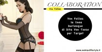 Collaboration// Von Follies: la collezione di Dita Von Teese per Target