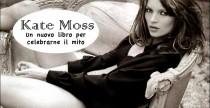 Book// A Novembre un nuovo libro dedicato a Kate Moss